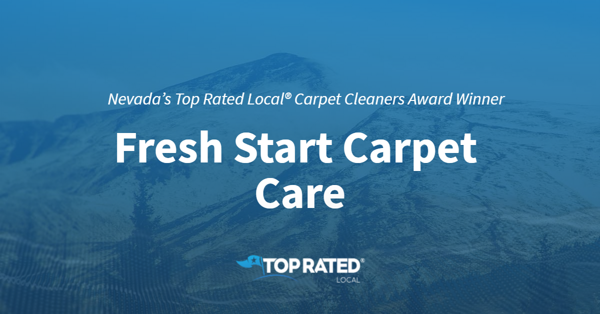 Nevada's Top Rated Local® Carpet Cleaners Award Winner: Fresh Start Carpet Care