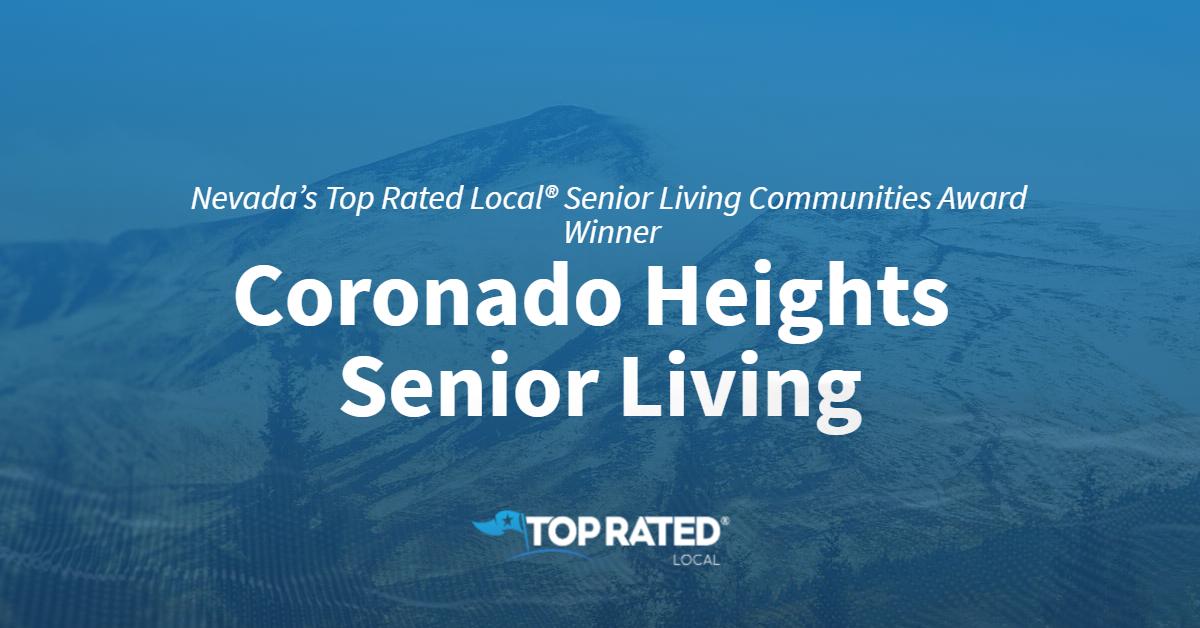 Nevada's Top Rated Local® Senior Living Communities Award Winner: Coronado Heights Senior Living