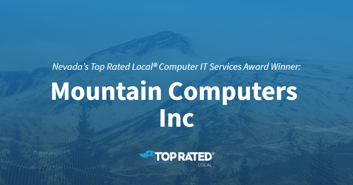 Nevada's Top Rated Local® Computer IT Services Award Winner: Mountain Computers Inc