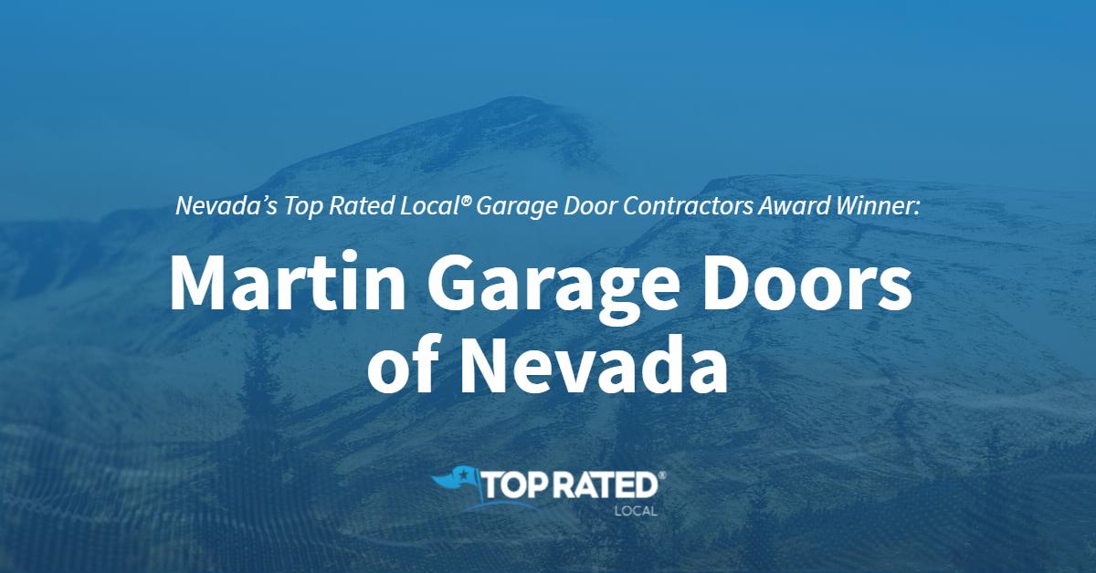 Nevada's Top Rated Local® Garage Door Contractors Award Winner: Martin Garage Doors of Nevada