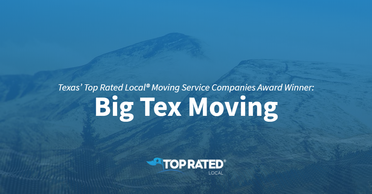 Texas' Top Rated Local® Moving Service Companies Award Winner: Big Tex Moving