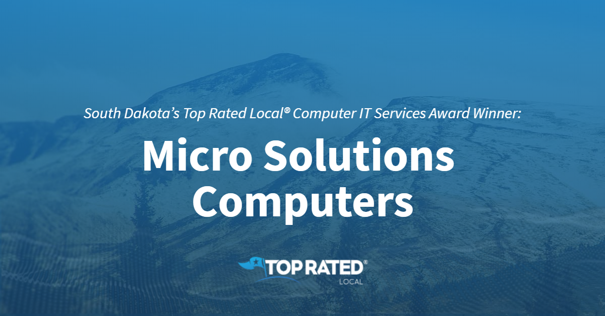South Dakota's Top Rated Local® Computer IT Services Award Winner: Micro Solutions Computers