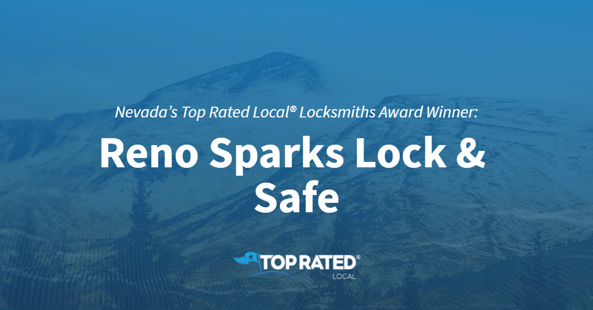 Nevada's Top Rated Local® Locksmiths Award Winner: Reno Sparks Lock & Safe