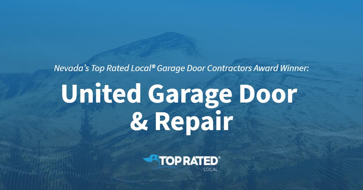 Nevada's Top Rated Local® Garage Door Contractors Award Winner: United Garage Door & Repair