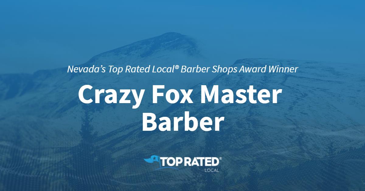 Nevada's Top Rated Local® Barber Shops Award Winner: Crazy Fox Master Barber