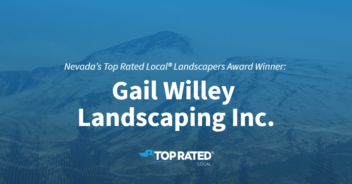 Nevada's Top Rated Local® Landscapers Award Winner: Gail Willey Landscaping Inc.