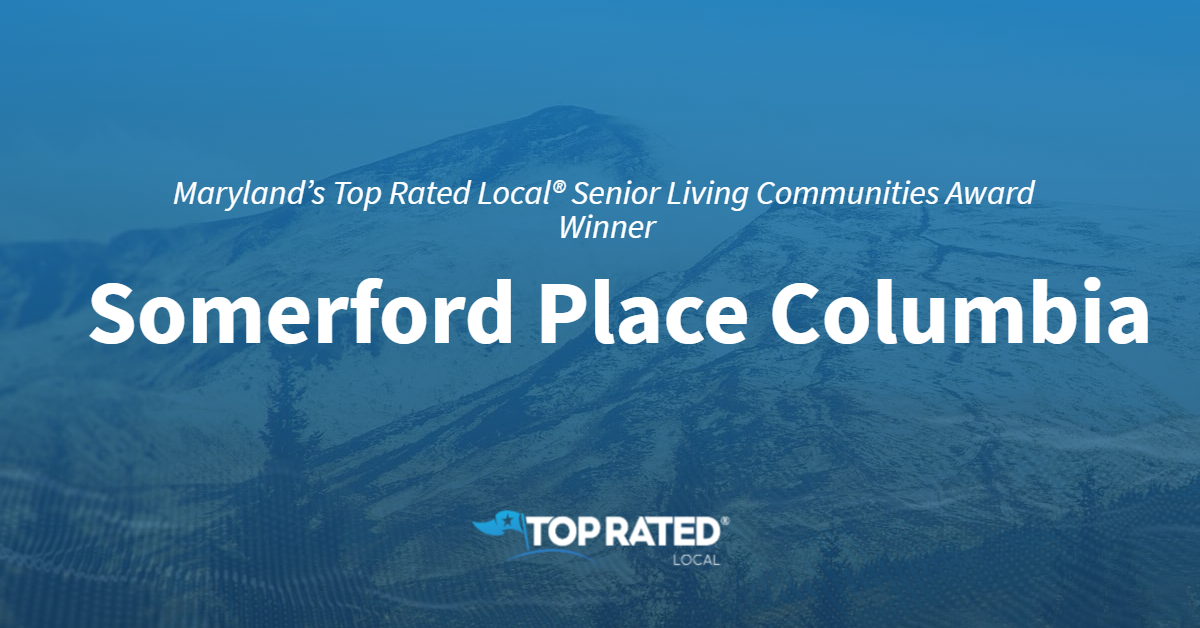 Maryland's Top Rated Local® Senior Living Communities Award Winner: Somerford Place Columbia