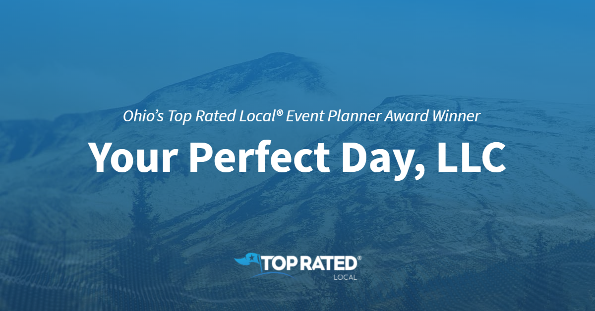Ohio's Top Rated Local® Event Planner Award Winner: Your Perfect Day, LLC