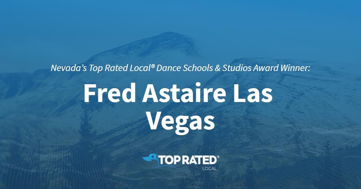 Nevada's Top Rated Local® Dance Schools & Studios Award Winner: Fred Astaire Las Vegas