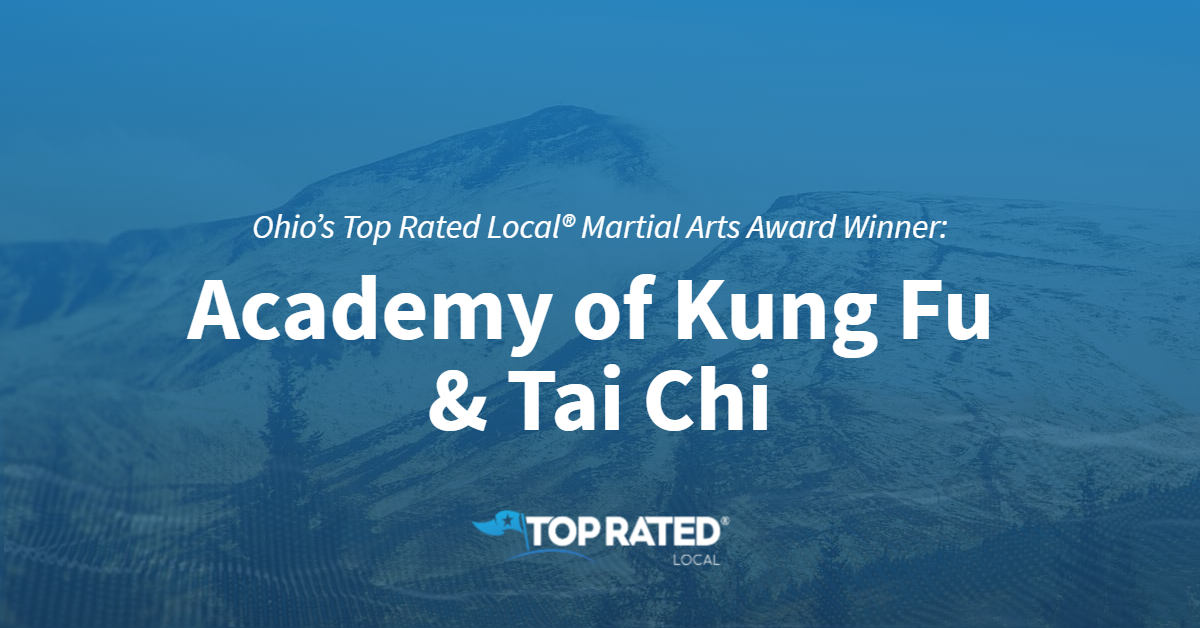 Ohio's Top Rated Local® Martial Arts Award Winner: Academy of Kung Fu & Tai Chi