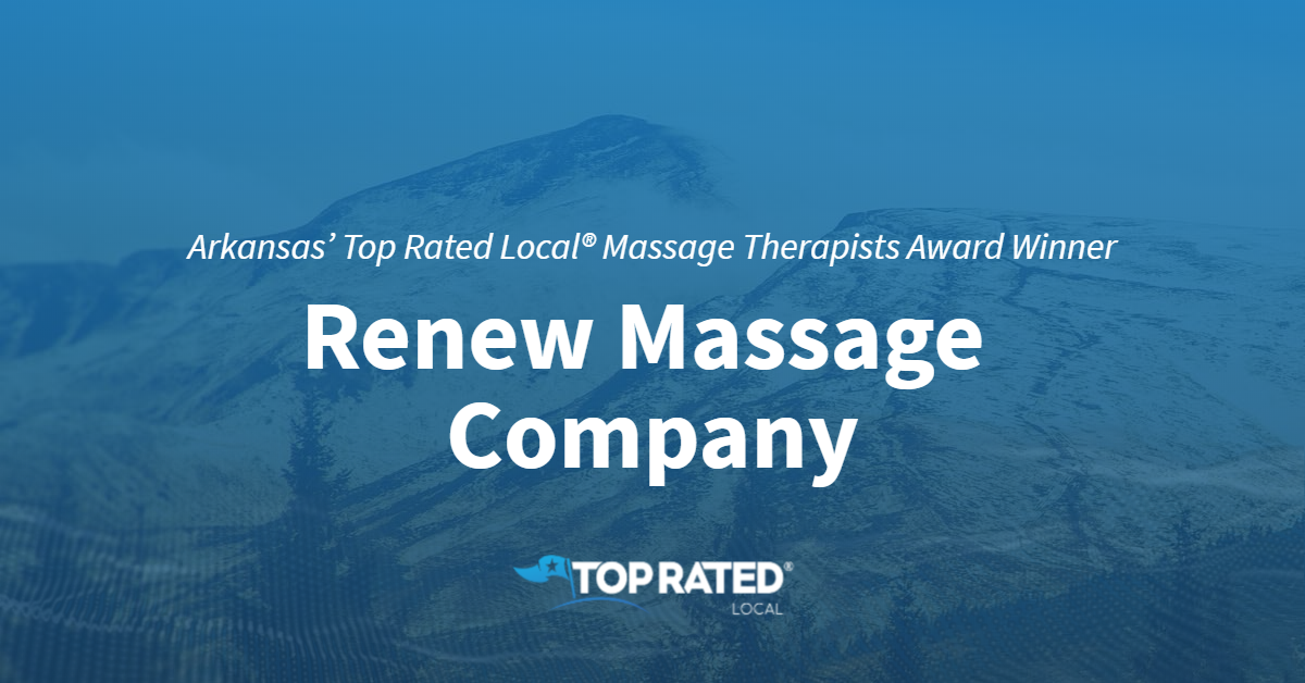 Arkansas' Top Rated Local® Massage Therapists Award Winner: Renew Massage Company