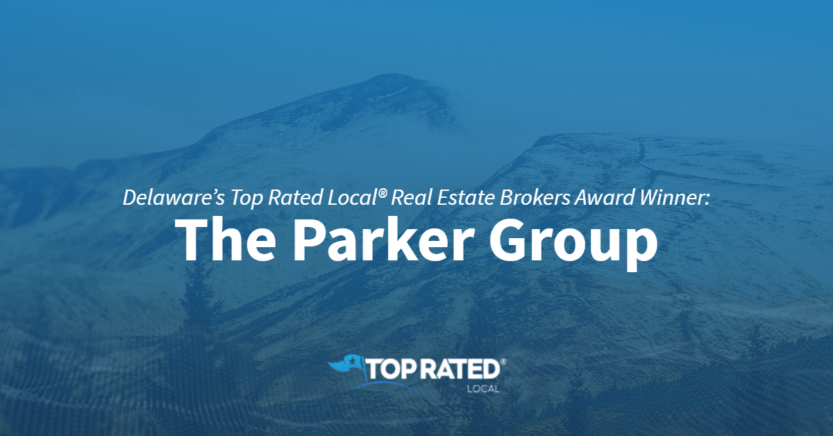 Delaware's Top Rated Local® Real Estate Brokers Award Winner: The Parker Group