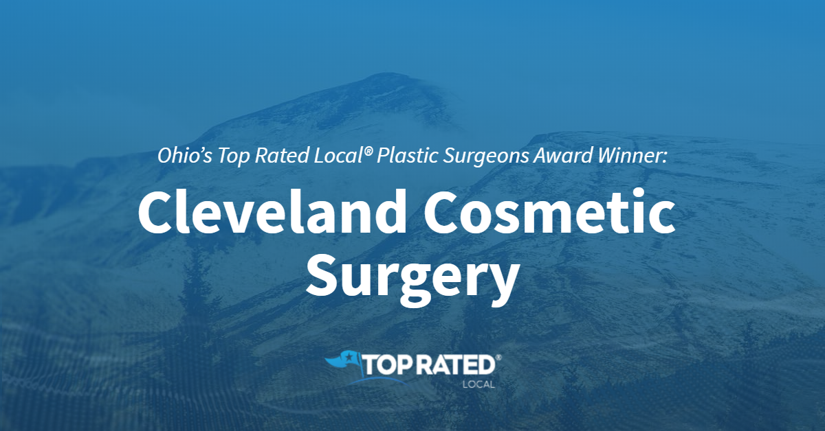 Ohio's Top Rated Local® Plastic Surgeons Award Winner: Cleveland Cosmetic Surgery