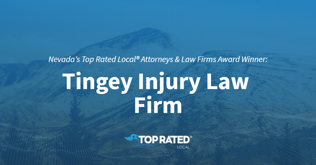 Nevada's Top Rated Local® Attorneys & Law Firms Award Winner: Tingey Injury Law Firm