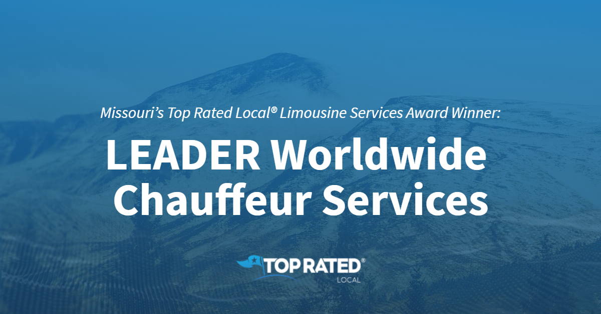 Missouri's Top Rated Local® Limousine Services Award Winner: LEADER Worldwide Chauffeur Services