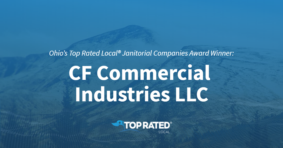 Ohio's Top Rated Local® Janitorial Companies Award Winner: C.F. Commercial Industries LLC