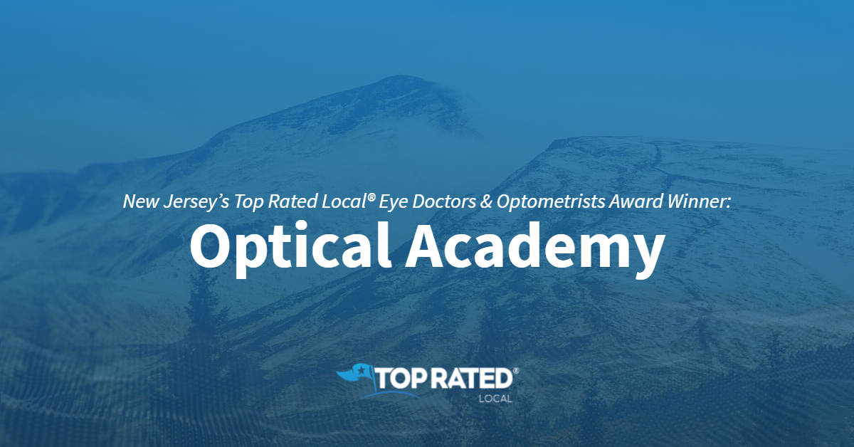 New Jersey's Top Rated Local® Eye Doctors & Optometrists Award Winner: Optical Academy