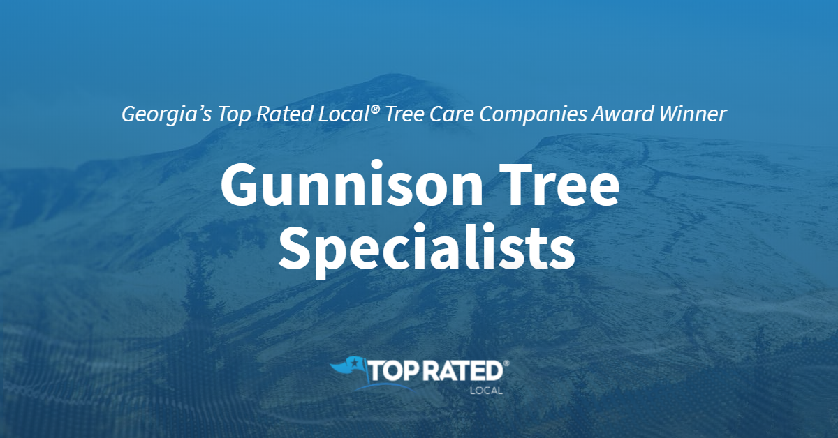 Georgia's Top Rated Local® Tree Care Companies Award Winner: Gunnison Tree Specialists