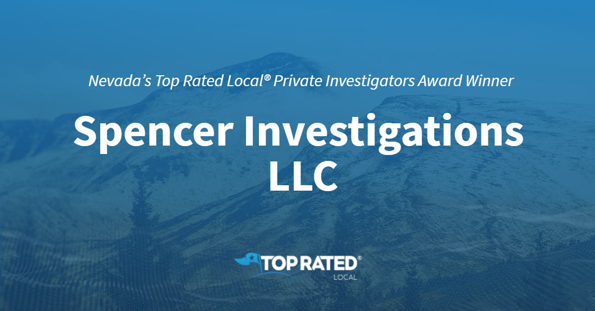 Nevada's Top Rated Local® Private Investigators Award Winner: Spencer Investigations LLC