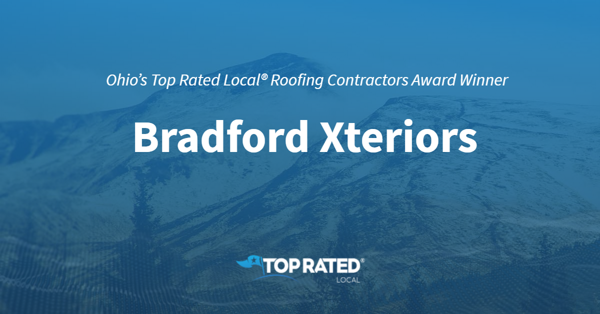 Ohio's Top Rated Local® Roofing Contractors Award Winner: Bradford Xteriors