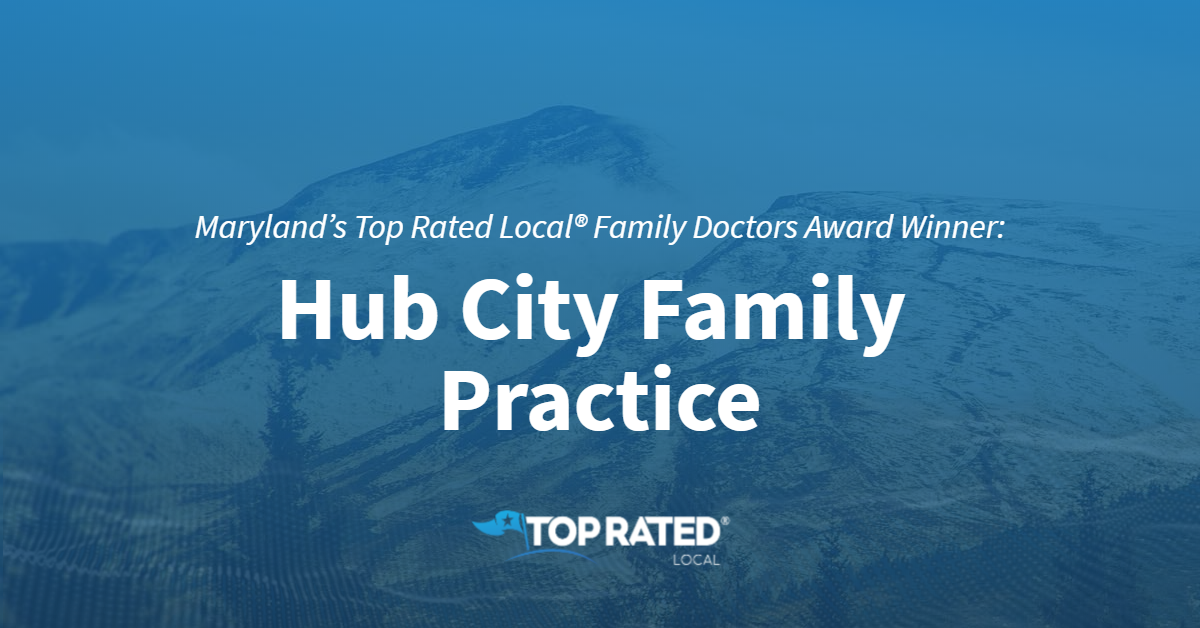 Maryland's Top Rated Local® Family Doctors Award Winner: Hub City Family Practice