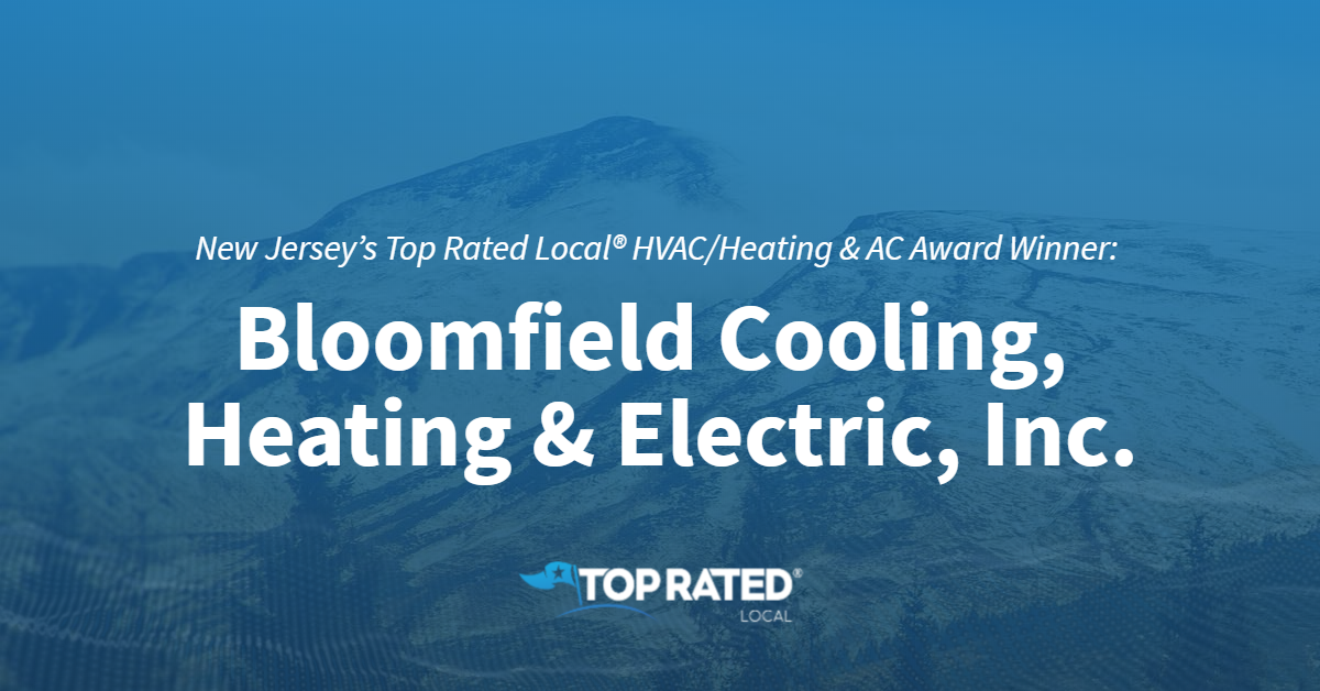 New Jersey's Top Rated Local® HVAC/Heating & AC Award Winner: Bloomfield Cooling, Heating & Electric, Inc.