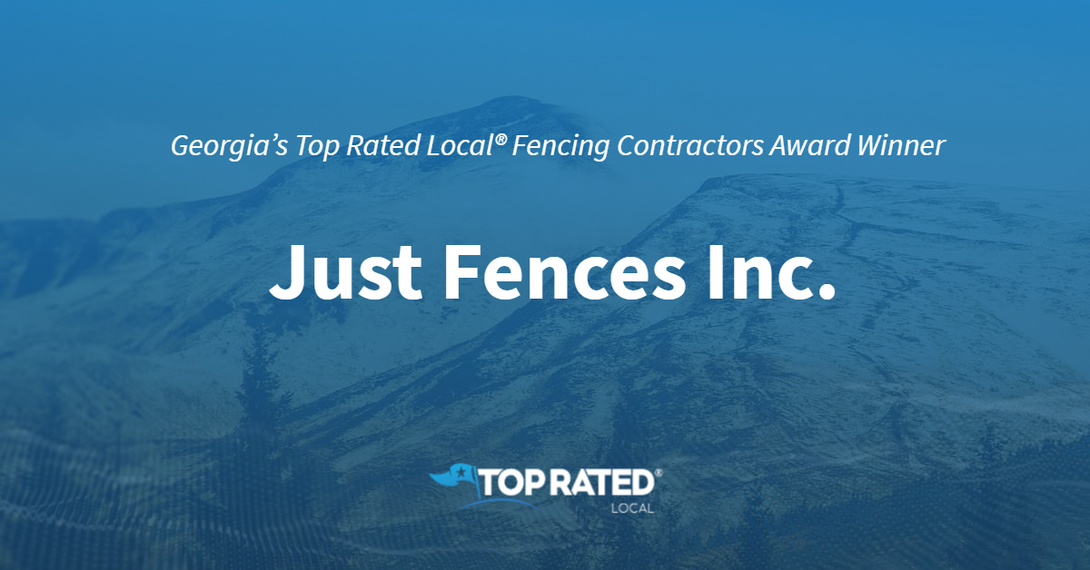Georgia's Top Rated Local® Fencing Contractors Award Winner: Just Fences Inc.