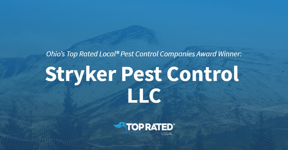 Ohio's Top Rated Local® Pest Control Companies Award Winner: Stryker Pest Control LLC
