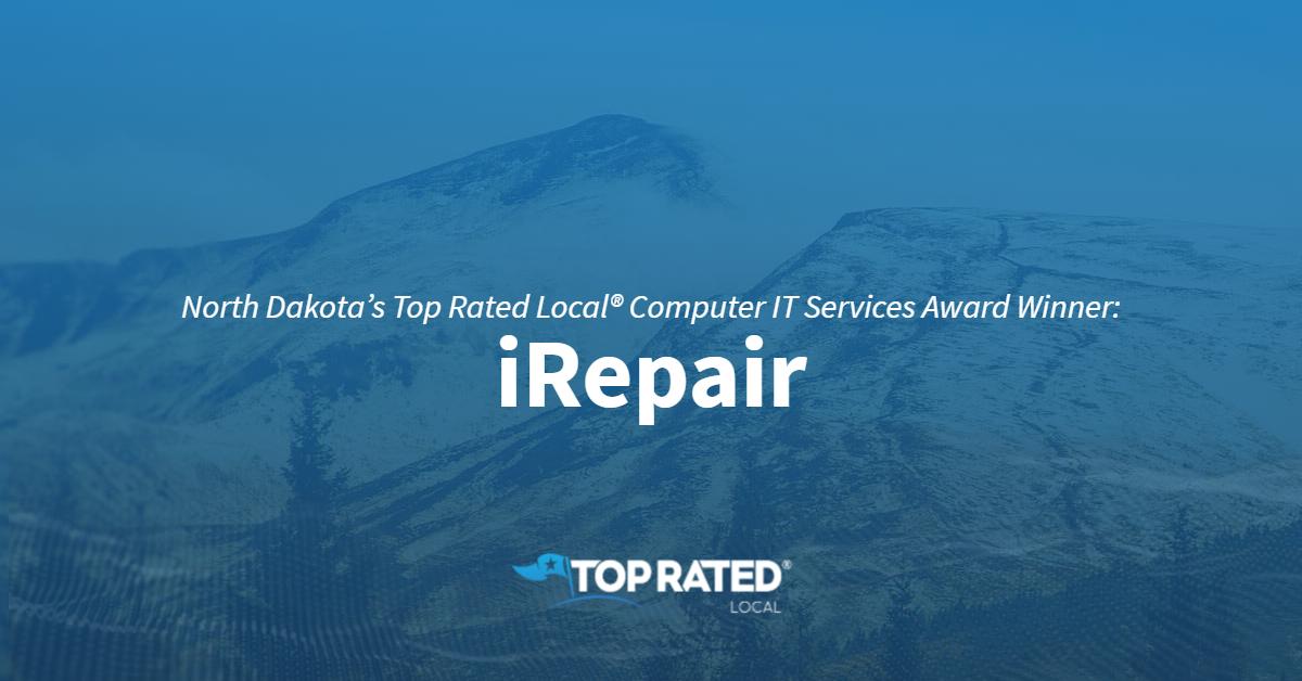 North Dakota's Top Rated Local® Computer IT Services Award Winner: iRepair