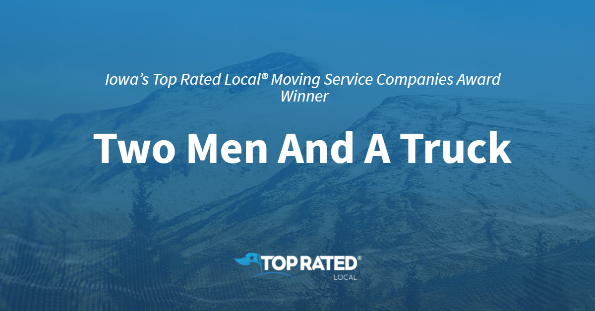 Iowa's Top Rated Local® Moving Service Companies Award Winner: Two Men And A Truck – Urbandale