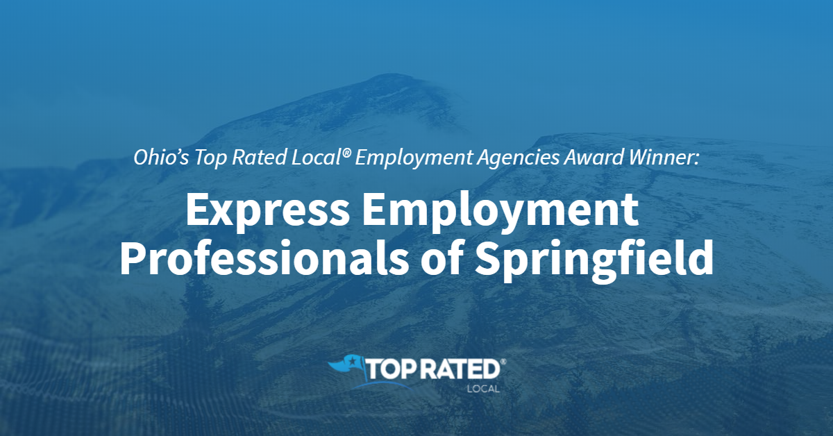 Ohio's Top Rated Local® Employment Agencies Award Winner: Express Employment Professionals of Springfield
