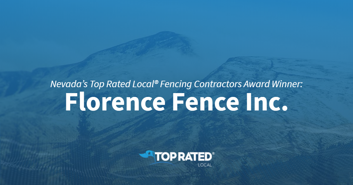 Nevada's Top Rated Local® Fencing Contractors Award Winner: Florence Fence Inc.