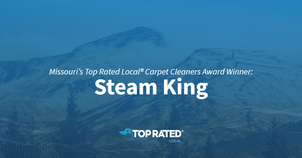 Missouri's Top Rated Local® Carpet Cleaners Award Winner: Steam King