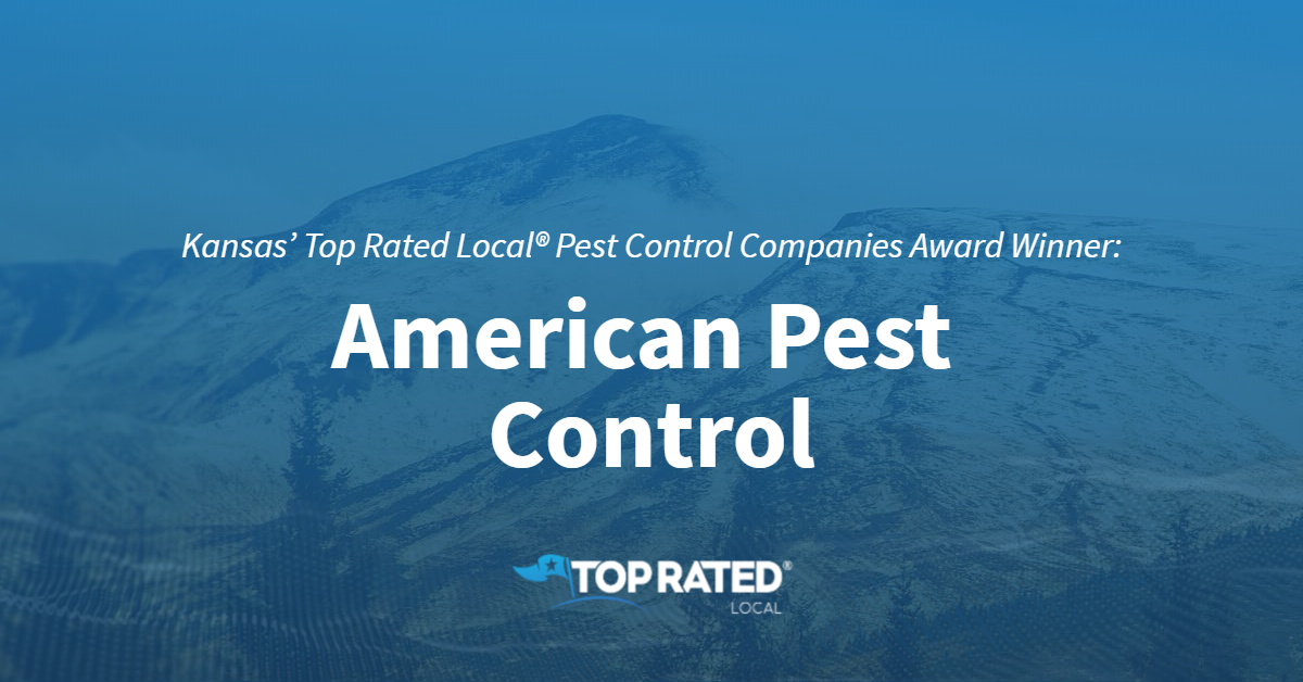 Kansas' Top Rated Local® Pest Control Companies Award Winner: American Pest Control