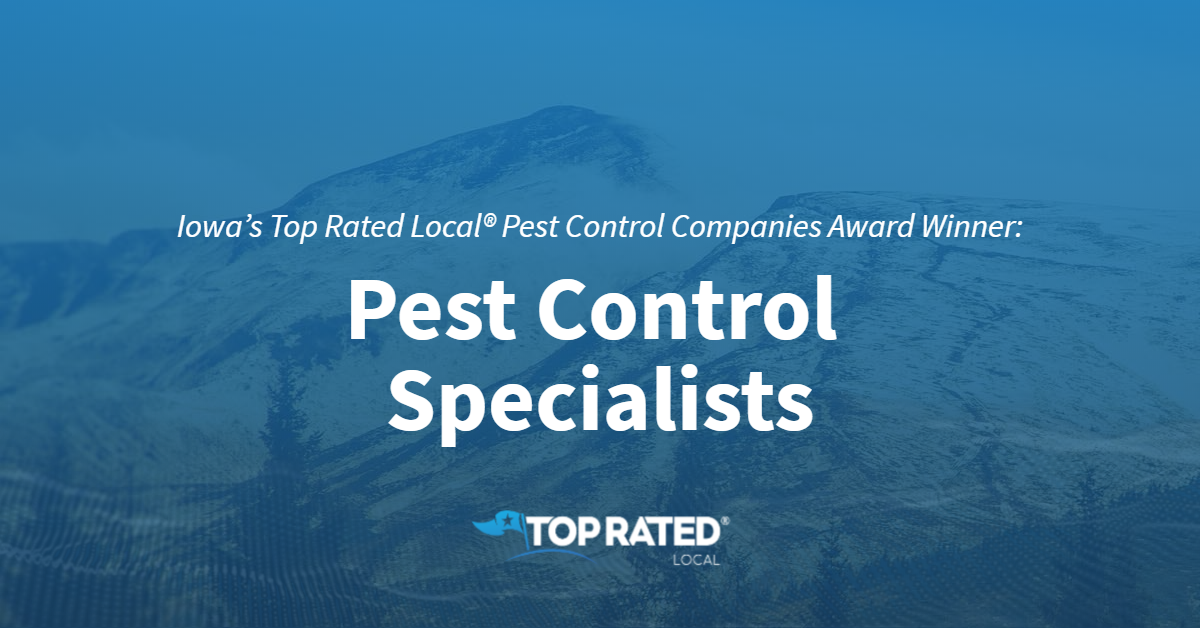 Iowa's Top Rated Local® Pest Control Companies Award Winner: Pest Control Specialists