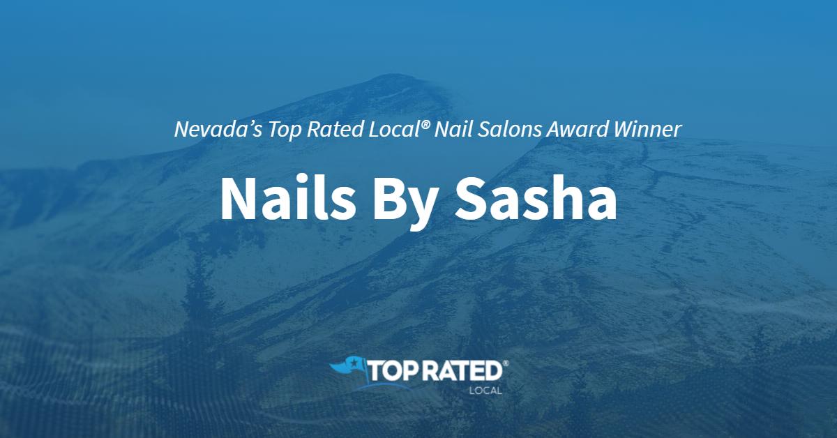 Nevada's Top Rated Local® Nail Salons Award Winner: Nails By Sasha