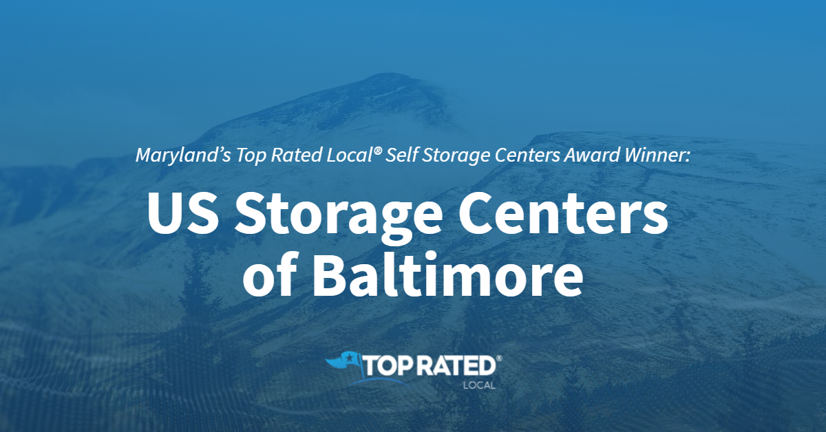 Maryland's Top Rated Local® Self Storage Centers Award Winner: US Storage Centers of Baltimore