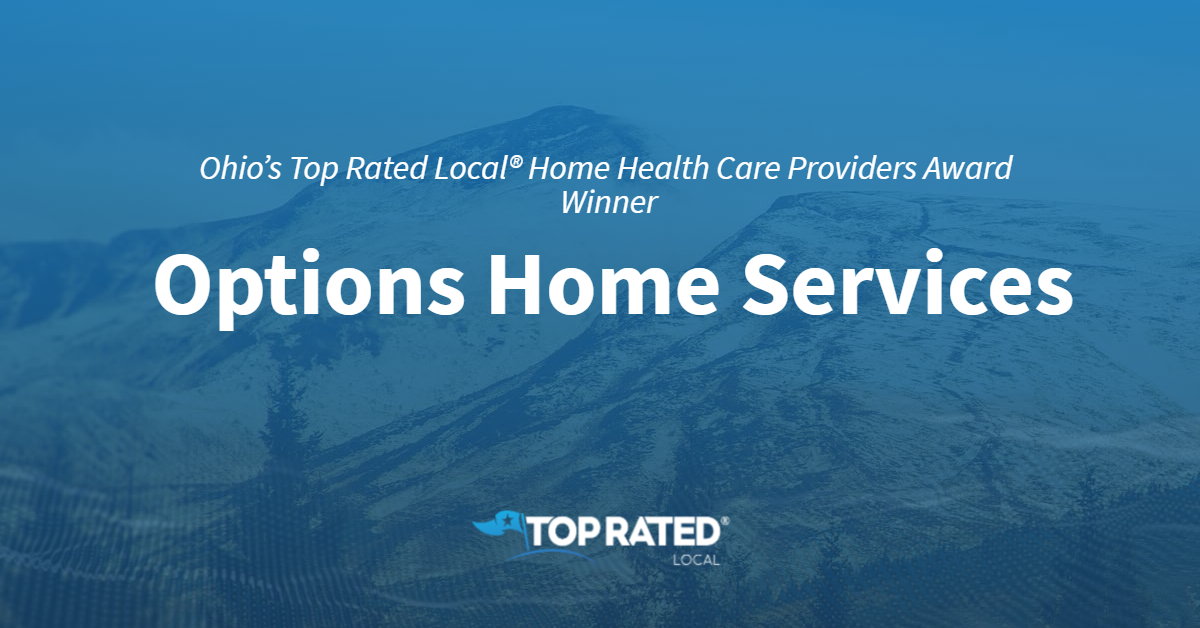 Ohio's Top Rated Local® Home Health Care Providers Award Winner: Options Home Services