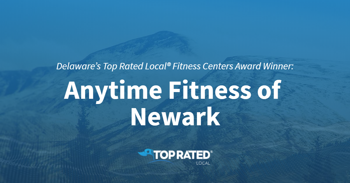 Delaware's Top Rated Local® Fitness Centers Award Winner: Anytime Fitness of Newark