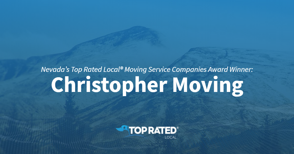 Nevada's Top Rated Local® Moving Service Companies Award Winner: Christopher Moving