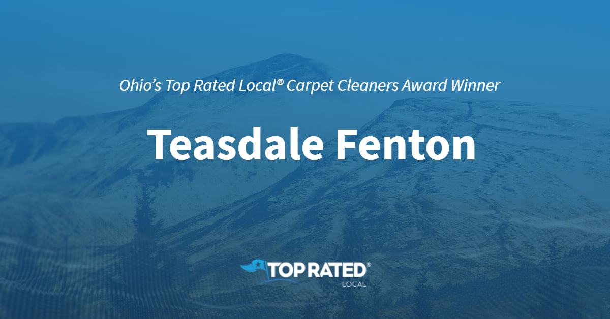 Ohio's Top Rated Local® Carpet Cleaners Award Winner: Teasdale Fenton