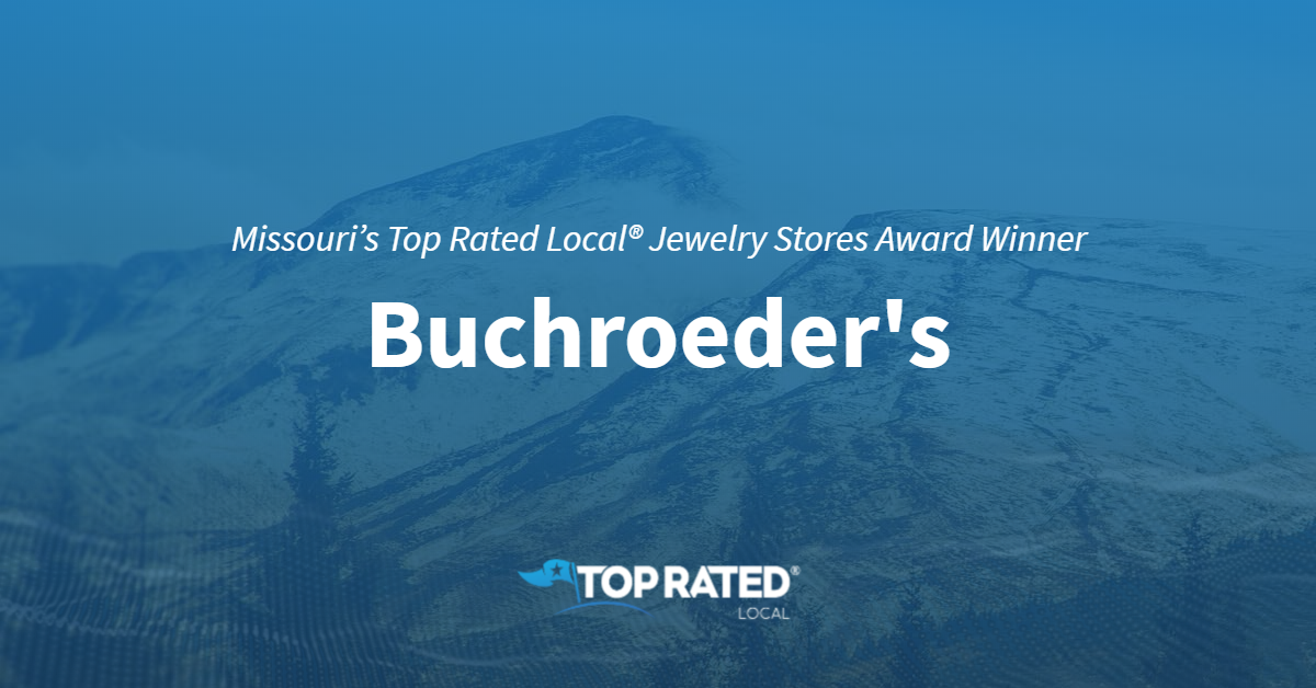 Missouri's Top Rated Local® Jewelry Stores Award Winner: Buchroeder's