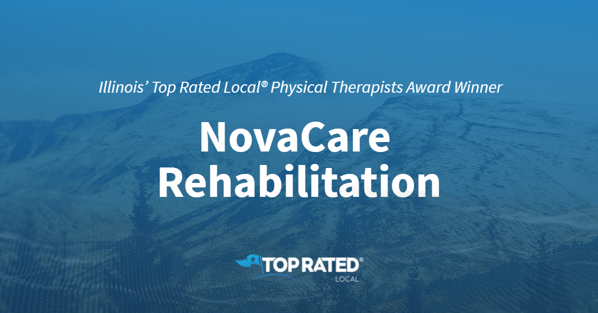 Illinois' Top Rated Local® Physical Therapists Award Winner: NovaCare Rehabilitation