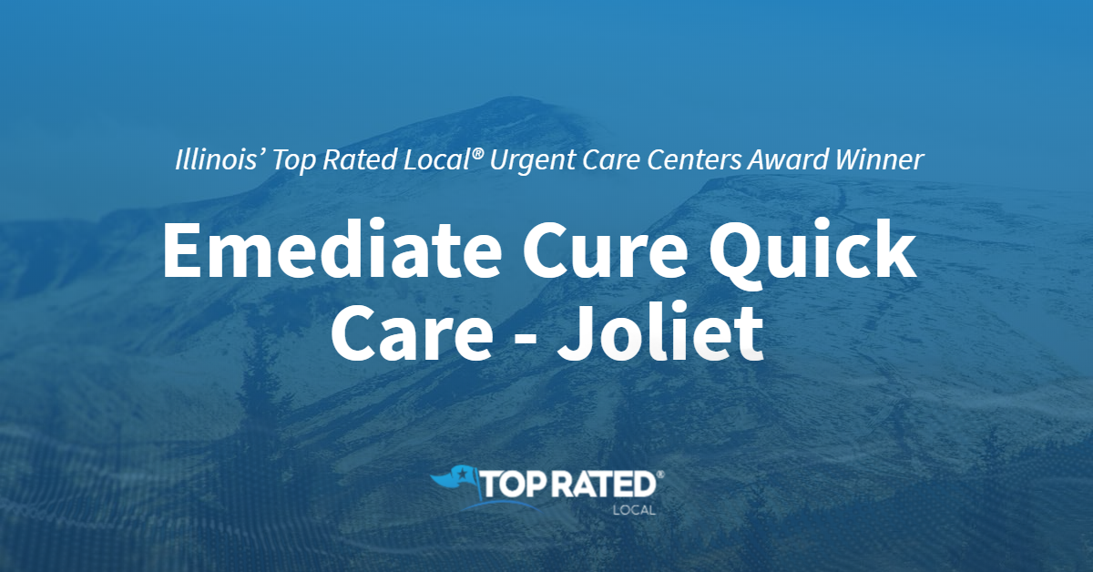 Illinois' Top Rated Local® Urgent Care Centers Award Winner: Emediate Cure Quick Care – Joliet