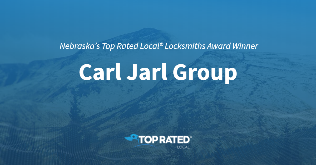 Nebraska's Top Rated Local® Locksmiths Award Winner: Carl Jarl Group