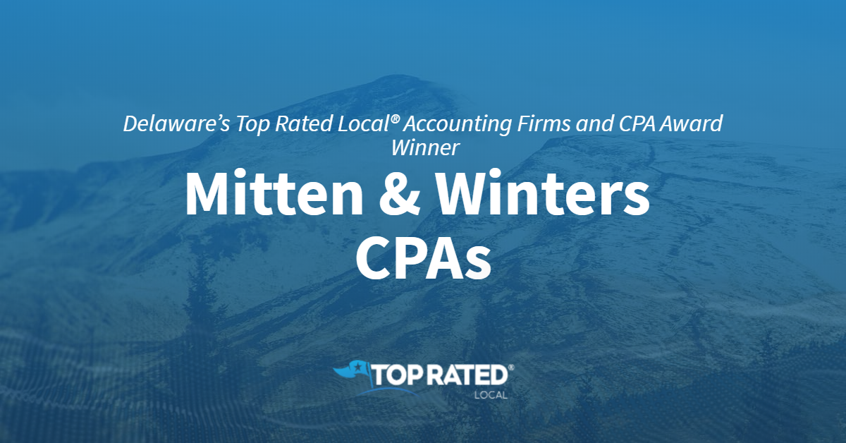 Delaware's Top Rated Local® Accounting Firms and CPA Award Winner: Mitten & Winters CPAs