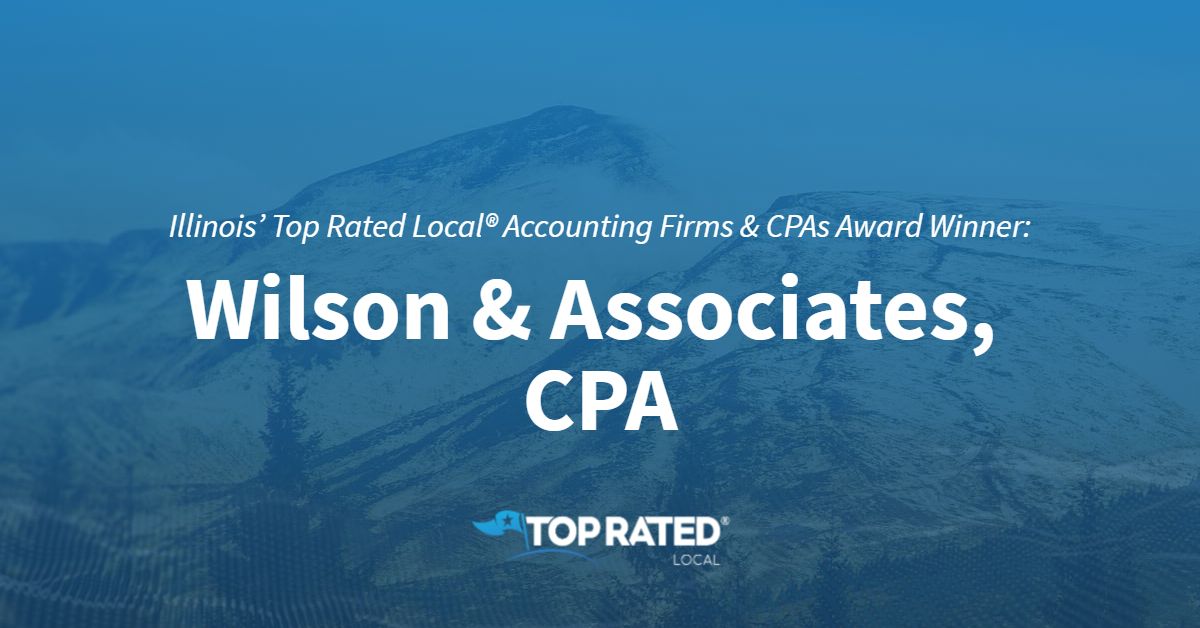 Illinois' Top Rated Local® Accounting Firms & CPAs Award Winner: Wilson & Associates, CPA