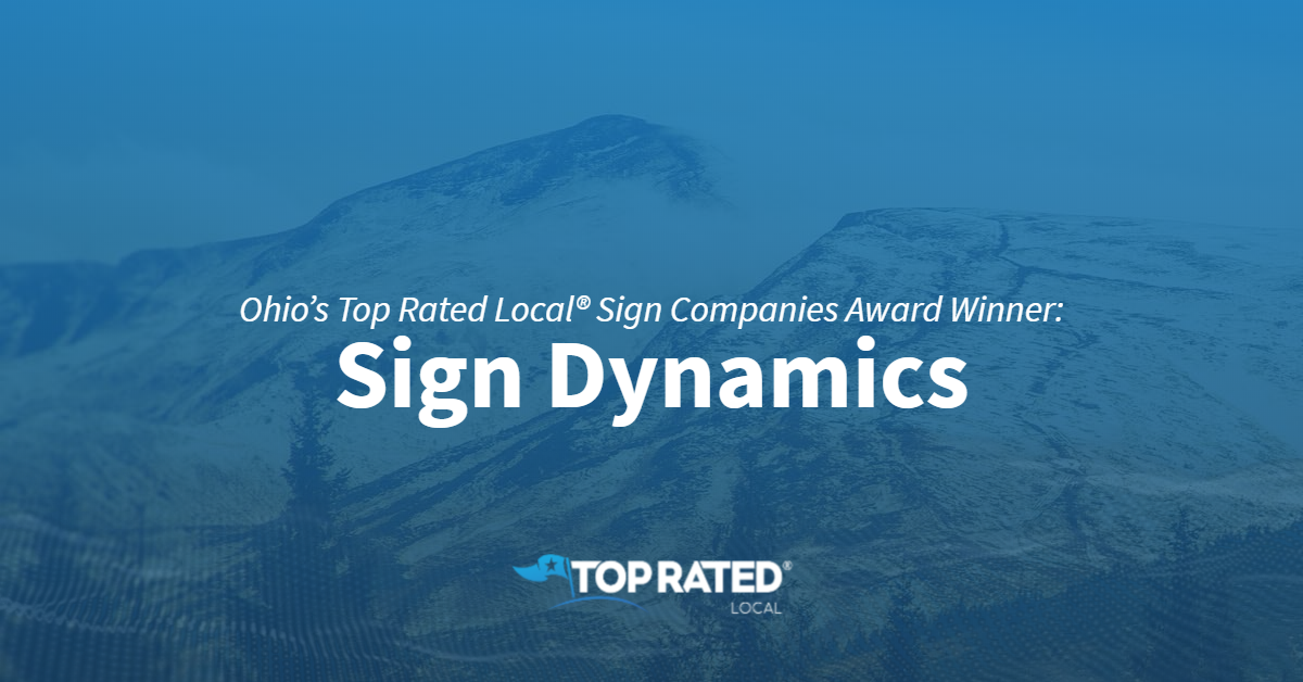 Ohio's Top Rated Local® Sign Companies Award Winner: Sign Dynamics