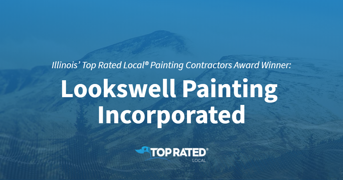 Illinois' Top Rated Local® Painting Contractors Award Winner: Lookswell Painting Incorporated