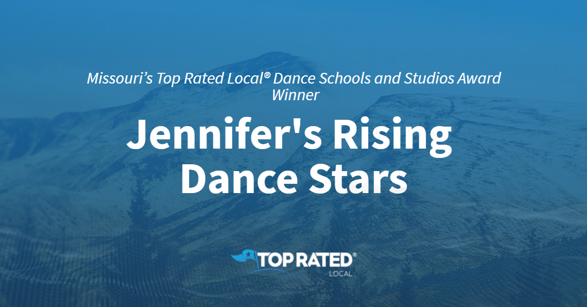 Missouri's Top Rated Local® Dance Schools and Studios Award Winner: Jennifer's Rising Dance Stars